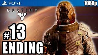 Destiny : Final Walkthrough & Ending
