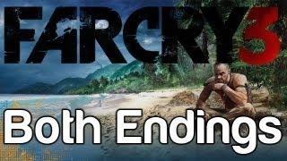 Far Cry 3: Both Endings