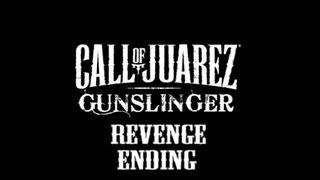 Call of Juarez - Gunslinger: Revenge Ending