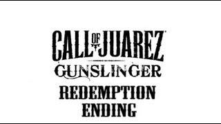 Call of Juarez - Gunslinger: Redemption Ending